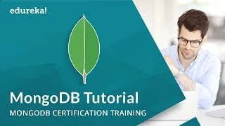 MongoDB Tutorial for Beginners | Getting Started with MongoDB | MongoDB Training | Edureka