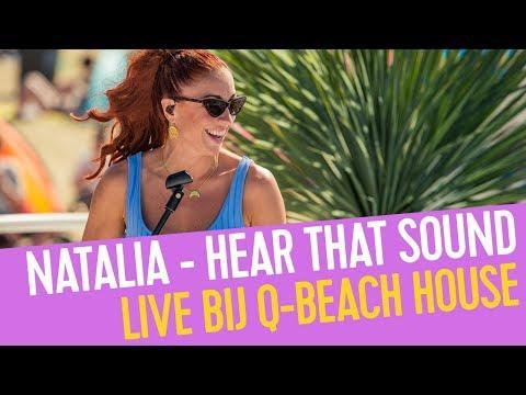 Natalia Hear That Sound Live Bij Q