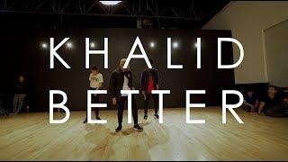 Khalid   Better | @mikeperezmedia @mdperez88 Choreography