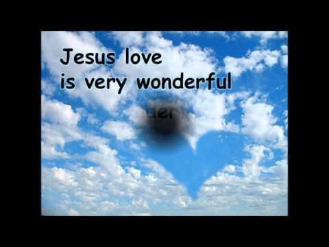 Jesus Love is very Wonderful