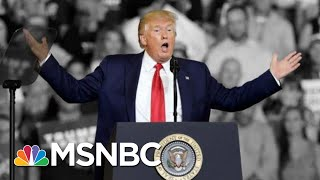 Trump Says He Tried To Stop 'Send Her Back!' Chant Aimed At Omar. He Didn't.   The 11th Hour   MSNBC
