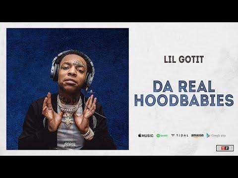 """Lil Gotit – """"Da Real HoodBabies"""""""
