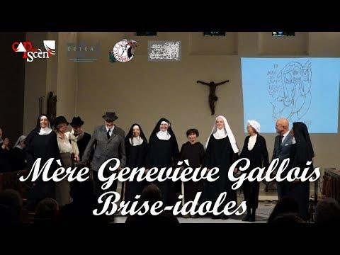 Mère Geneviève Gallois - Cap sur Scène