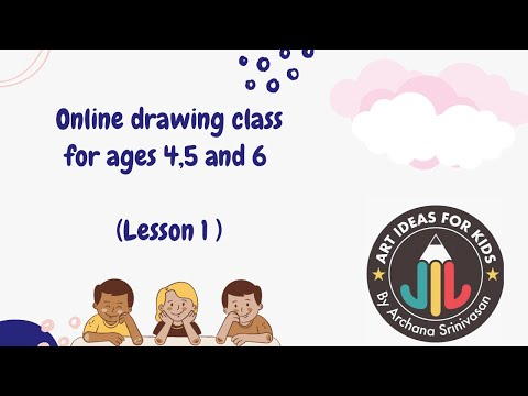 Online drawing classes - For kids 4 to 6 years - How to draw - Lesson 1