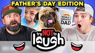 Try To Watch This Without Laughing or Grinning (Father's Day Edition!)