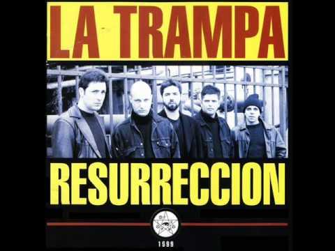 LA TRAMPA-Resurreccion [Full Album]
