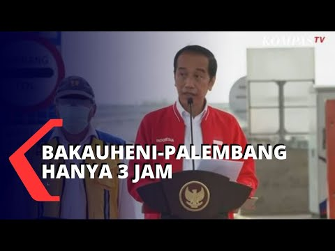 Jokowi: Perjalanan Bakauheni-Palembang Hanya 3 Jam