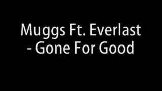 Muggs Ft. Everlast - Gone For Good