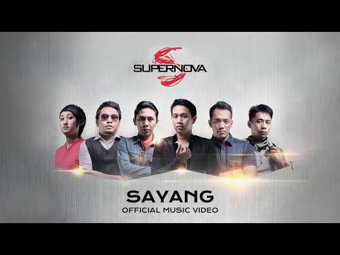 Supernova - Sayang (Official Video)