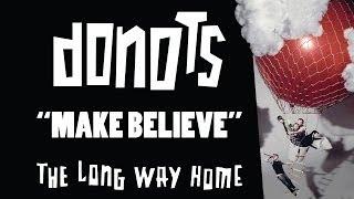 Donots - Make Believe