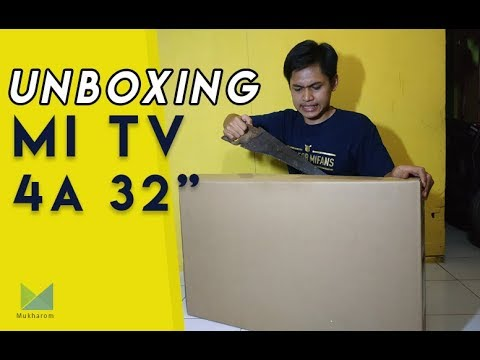 UNBOXING Mi TV 4A 32inch INDONESIA