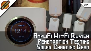 Ubiquiti AmpliFi WiFi Review, Get A Pentesting Job, 802.11n Is The Problem, Solar Charging Picks!