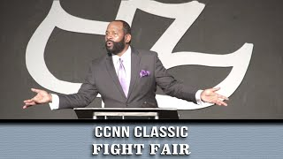 Calvary Classics – FIGHT FAIR pt.1