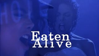 Eaten Alive ( Michael Jackson vocals and kickass moves )