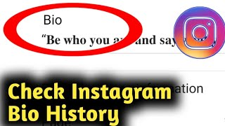 How to Check Instagram Bio History