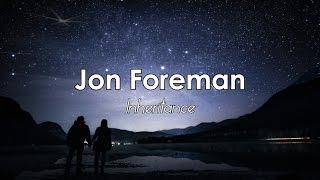 Jon Foreman - Inheritance [LYRICS]