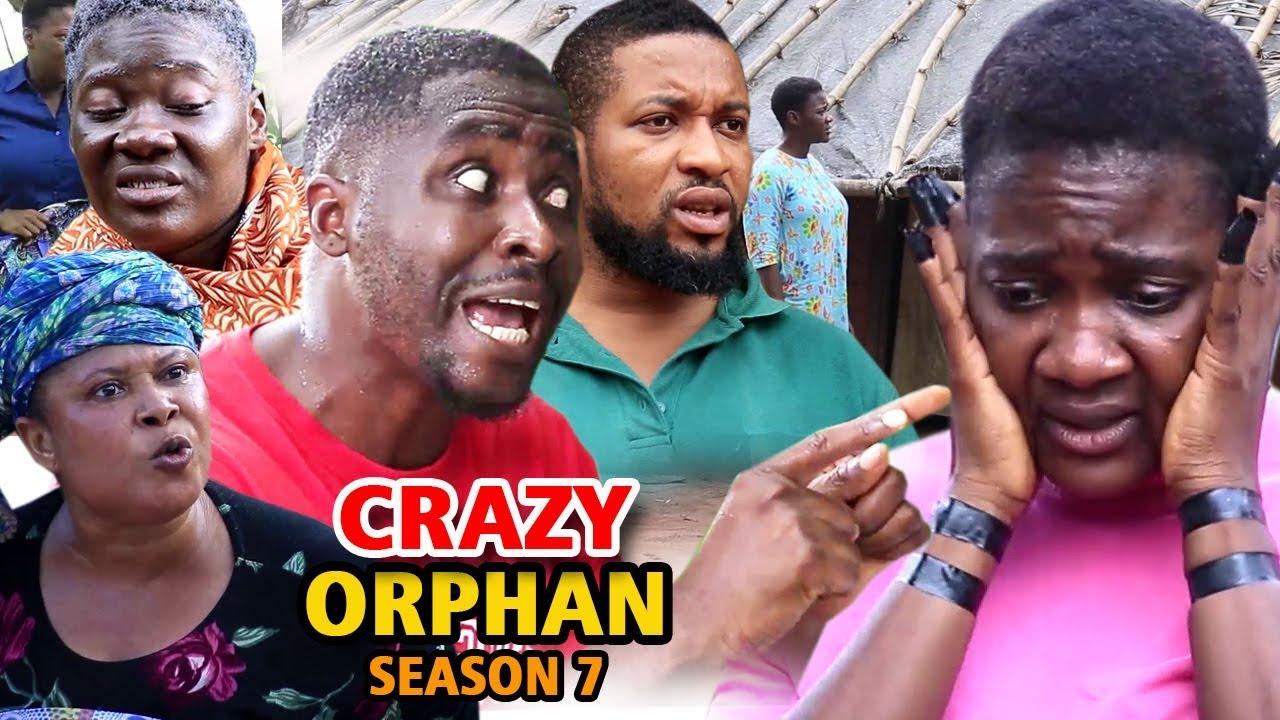 Crazy Orphan (2019) (Part 7)