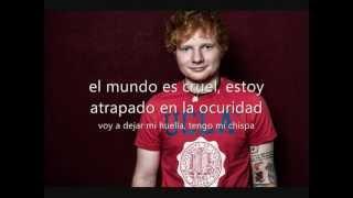 Spark - Ed Sheeran traducido al español
