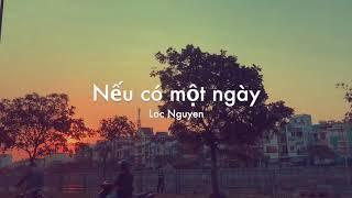 Nếu có một ngày - Uyên Linh - Gái già lắm chiêu 2 OST   Cover by Loc Nguyen