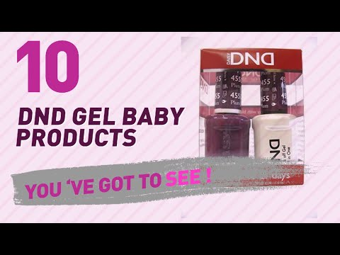 Dnd Gel Baby Products Video Collection // New & Popular 2017