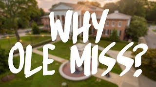 Why Ole Miss?