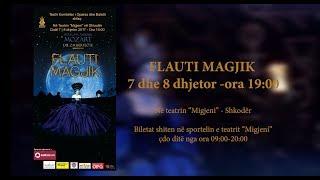"""OPERA ON TOUR –  7 dhe 8 dhjetor, opera """"Flauti Magjik"""" ne teatrin """"Migjeni"""" –  Shkoder"""