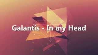Galantis - In my Head Subtitulado