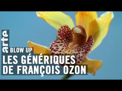 Les Génériques de François Ozon - Blow Up - ARTE