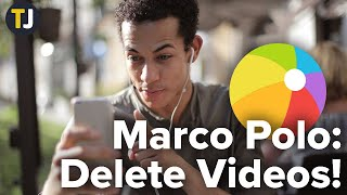 How to Delete a Video in Marco Polo!