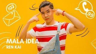 Ren Kai - Mala Idea (Letra)