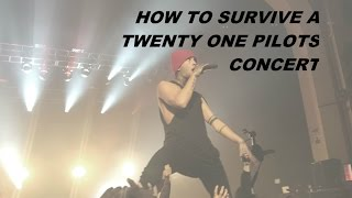how to survive a twenty one pilots concert // kortnija