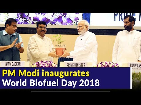 PM Modi inaugurates World Biofuel Day 2018