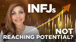INFJ Meaning Of Life -  Why We Lack Motivation To Grow