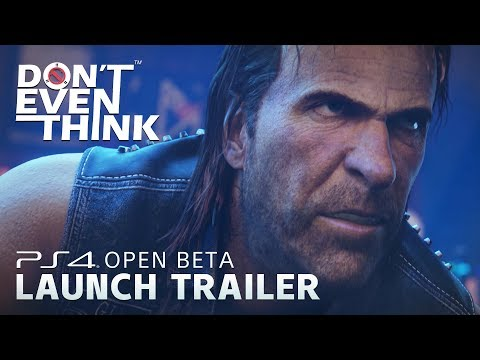 DON'T EVEN THINK - Official Open Beta Launch Trailer (HD) thumbnail