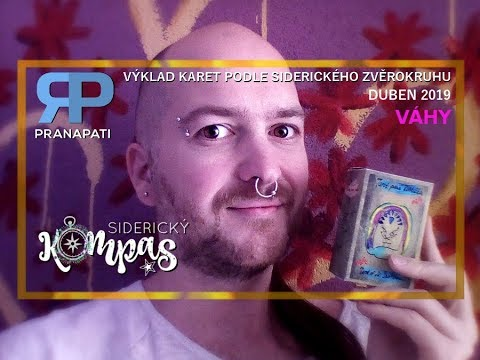 Siderický kompas - Váhy - duben 2019 - výklad karet