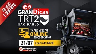 Concurso TRT 2ª Região | Gran Dicas Revisão de Véspera - Transmissão Online - Tarde