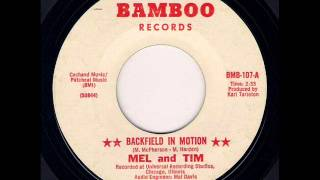 Mel and Tim - Backfield In Motion