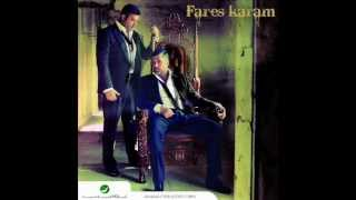 Fares Karam - 3ajebni / فارس كرم - عاجبني