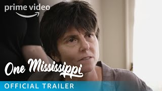 One Mississippi Season 1 - Official Trailer   Prime Video