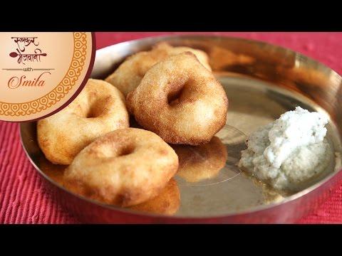How To Make Crispy Medu Vada | Homemade Batter | South Indian Breakfast | Recipe by Smita in Marathi