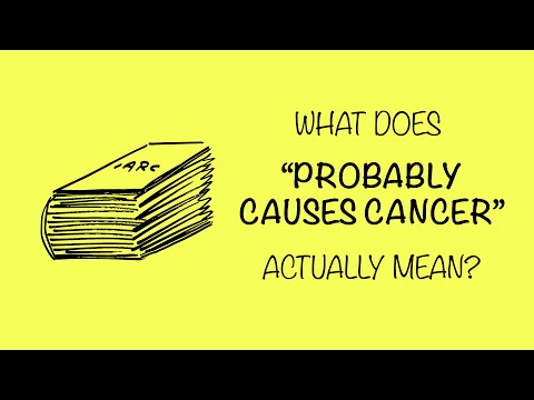 What 'Probably Causes Cancer' Really Means