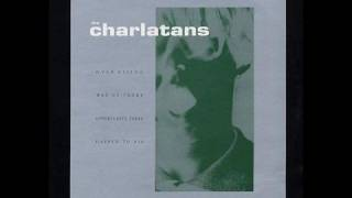 The Charlatans - Way Up There