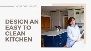 Designing an Easy Clean Kitchen
