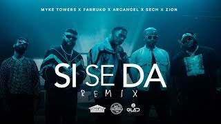 Si Se Da Remix - Myke Towers (Video)