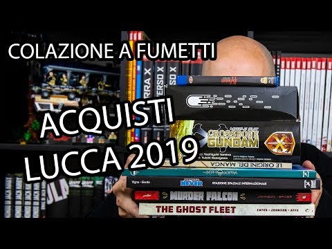 Acquisti Lucca Comics 2019