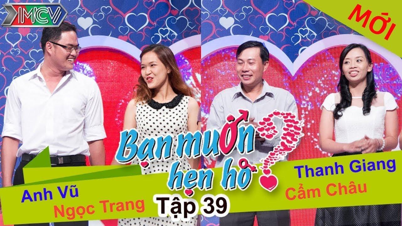 BẠN MUỐN HẸN HÒ #39 UNCUT | Anh Vũ - Ngọc Trang | Thanh Giang - Cẩm Châu | 030814 💖
