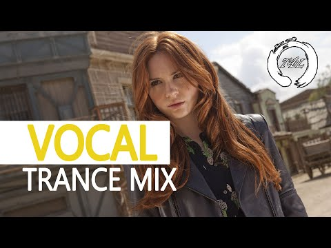 BEST OF VOCAL TRANCE 2019 JULY