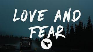 Felly - Love & Fear (Lyrics) - YouTube