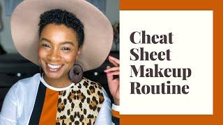 Cheat Sheet Makeup Routine