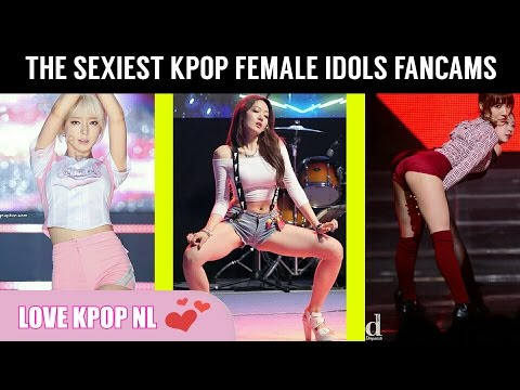 The sexiest KPOP Female Idols Fancams [PART 1]